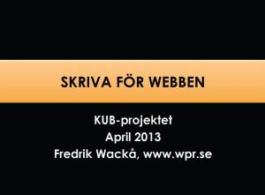 """Presentation """"Att skriva för webben"""""""